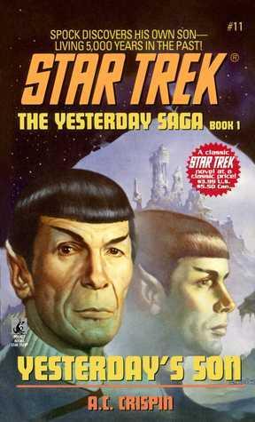 Star Trek #11: Yesterdays Son A.C. Crispin