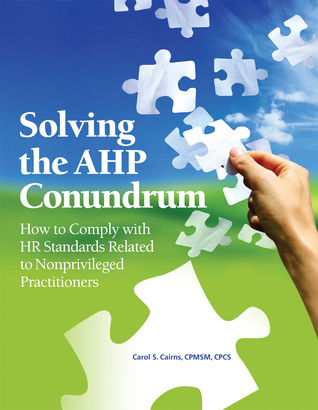 Solving the AHP Conundrum Carol S. Cairns