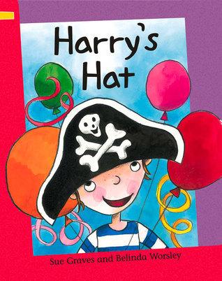 Harrys Hat  by  Sue Graves