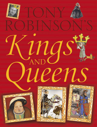 The Hutchinson Book Of Kings & Queens  by  Tony Robinson