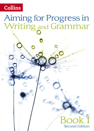 Aiming For Second Editions - Progress In Writing And Grammar: Book 1 Keith West