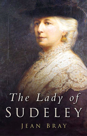 Lady of Sudeley  by  Jean Bray