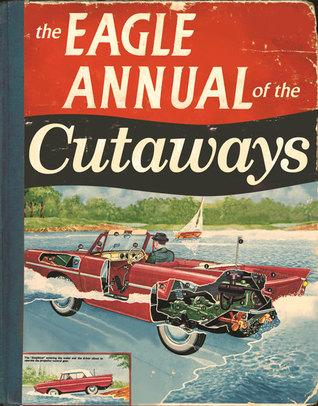The Eagle Annual of the Cutaways Daniel Tatarsky