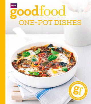 Good Food: One-Pot Dishes  by  Jeni Wright