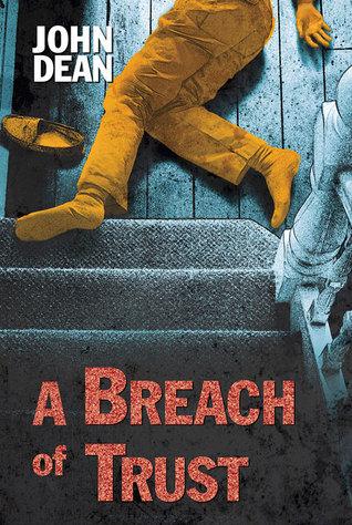 A Breach of Trust  by  John Dean