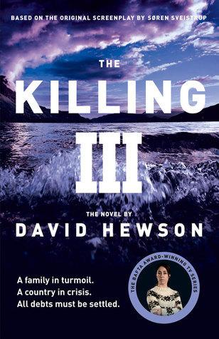 The Killing 3 (The Killing, #3)  by  David Hewson