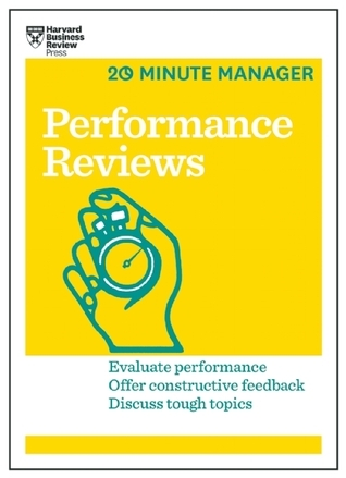 Performance Reviews (HBR 20-Minute Manager Series) Harvard Business Review