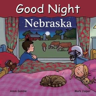 Good Night Nebraska  by  Adam Gamble