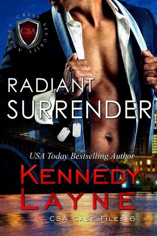 Radiant Surrender (CSA Case Files, #6) Kennedy Layne