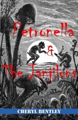 Petronella and the Janjilons Cheryl Bentley