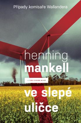 Ve slepé uličce  by  Henning Mankell