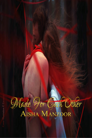 Made For Each Other Aisha Manzoor