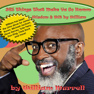 365 Things That Make Ya Go Hmmm, Wisdom & Wit William by William Murrell