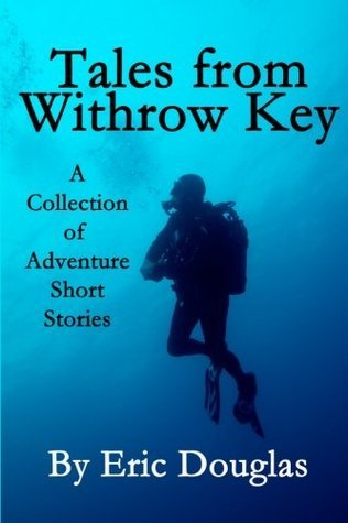 Tales from Withrow Key Eric Douglas