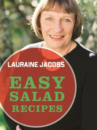 Easy Salad Recipes Lauraine Jacobs