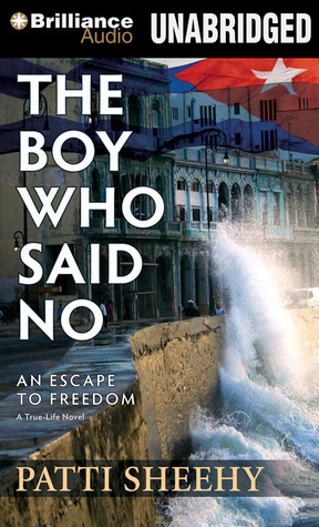 Boy Who Said No, The: An Escape To Freedom  by  Patti Sheehy