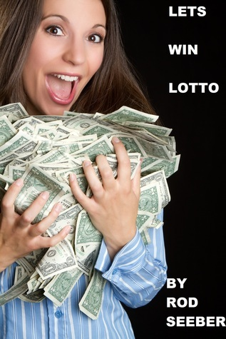 Lets Win Lotto  by  Rod Seeber
