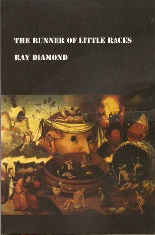 The Runner of Little Races Ray Diamond