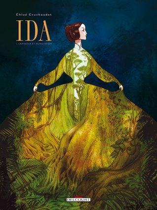 Grandeur Et Humiliation (Ida, #1)  by  Chloé Cruchaudet