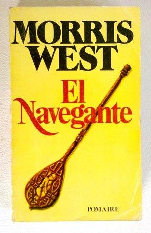 El navegante  by  Morris L. West