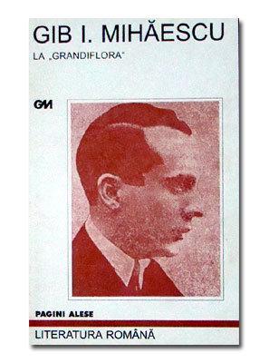 La Grandiflora Gib I. Mihăescu