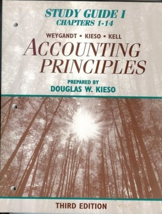 Study guide 1, Chapters 1-14 to Accompany Accounting Principles, Third Edition Douglas W. Kieso