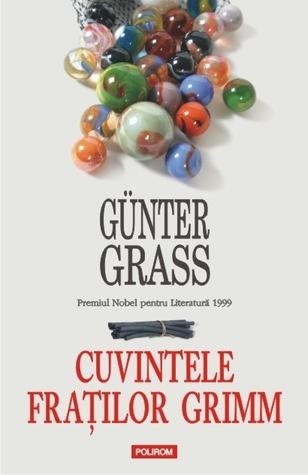 Cuvintele Fraților Grimm: o declarație de iubire  by  Günter Grass