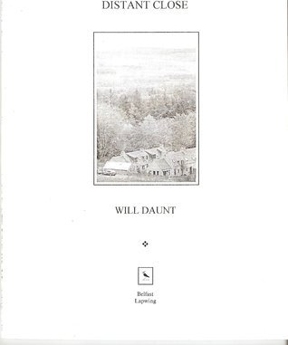 Distant Close  by  Will Daunt
