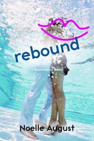 Rebound (Boomerang, #2)  by  Noelle August