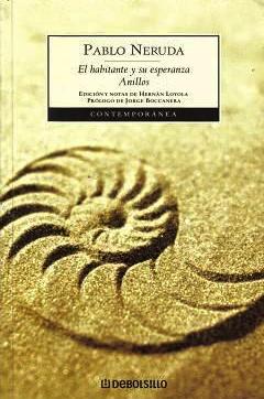 El Habitante y Su Esperanza: Anillos Pablo Neruda