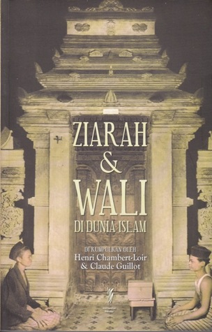 Ziarah & Wali di Dunia Islam Henri Chambert-Loir