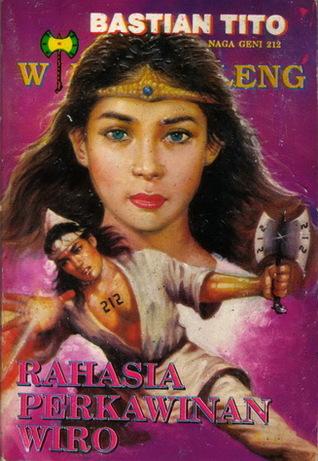 Rahasia Perkawinan Wiro (Wiro Sableng, #115)  by  Bastian Tito