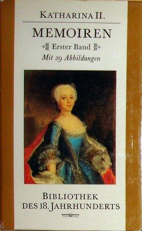 Katharina II.: Memoiren Annelies Graßhoff