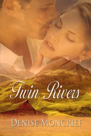 Twin Rivers (Colorado Series #3)  by  Denise Moncrief