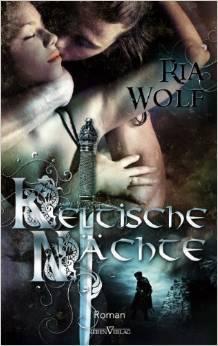 Keltische Nächte  by  Ria Wolf