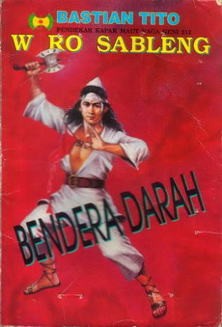 Bendera Darah (Wiro Sableng, #136)  by  Bastian Tito