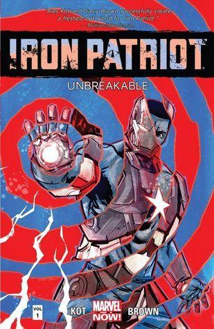 Iron Patriot: Unbreakable Ales Kot