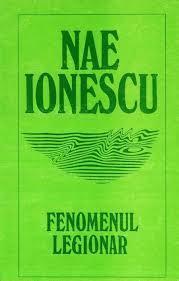Fenomenul legionar  by  Nae Ionescu
