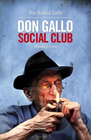 Don Gallo social club Andrea Gallo
