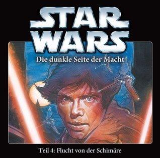 Flucht von der Schimäre (Star Wars: Die dunkle Seite der Macht, #4) Timothy Zahn