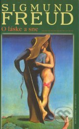O láske a sne  by  Sigmund Freud