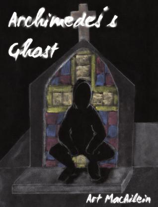 Archimedess Ghost Art MacAilein
