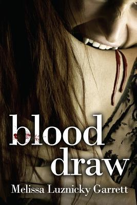 Blood Draw Melissa Luznicky Garrett