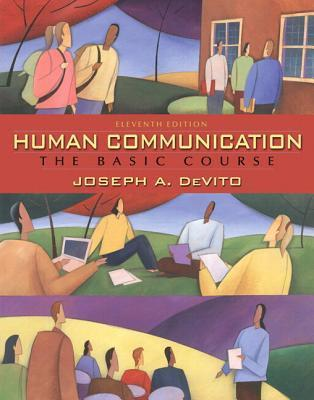 Mycommunicationlab Coursecompass with Pearson Etext -- Standalone Access Card -- For Human Communication: The Basic Course  by  Joseph A. DeVito