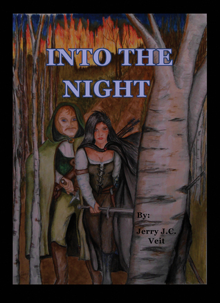Into the Night Jerry J.C. Veit