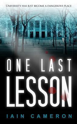 One Last Lesson Iain Cameron