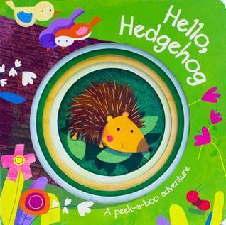 Hello, Hedgehog Parragon Publishing