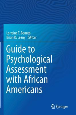 Guide to Psychological Assessment with Asians  by  Lorraine T. Benuto