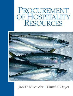 Procurement of Hospitality Resources  by  David K. Hayes