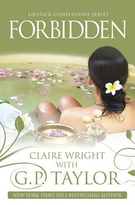 Forbidden: Lipstick Confessions Series  by  Claire Connor